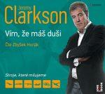 Jeremy Clarkson: Vím, že máš duši